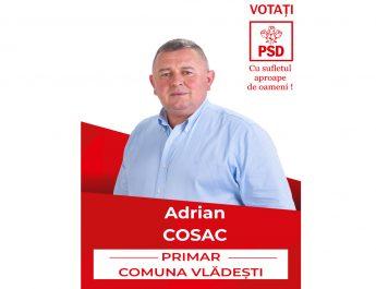 ADRIAN COSAC (PSD Vlădeşti), cu sufletul alături de oameni! Votaţi continuitatea!
